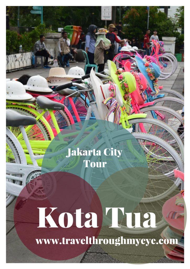 Kota Tua, Jakarta City Tour