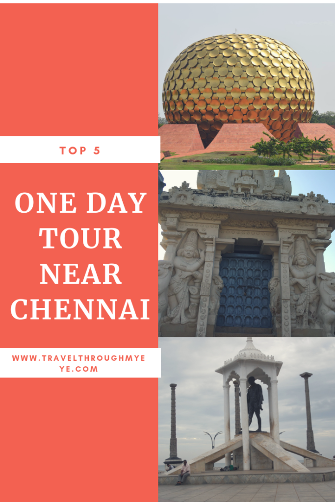 One day tour near Chennai
