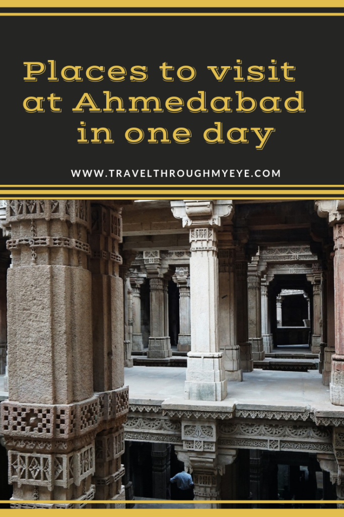 laces to visit at Ahmedabad in one day